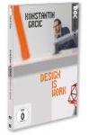 KONSTANTIN GRCIC - DESIGN IS WORK